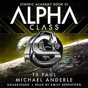 Alpha Class Audiobook