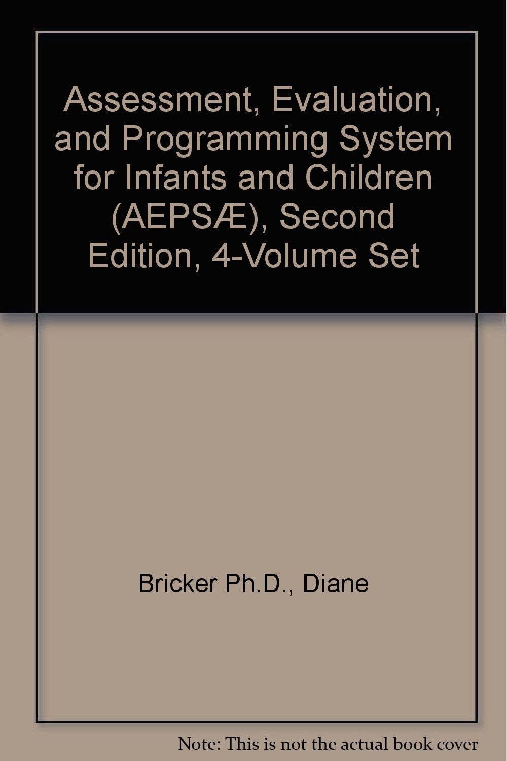 Assessment, Evaluation, and Programming System for Infants and Children (AEPSÆ), Second Edition, 4-Volume Set pdf epub