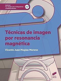 Técnicas de imagen por resonancia magnética (Sanidad)