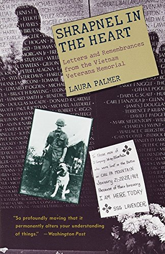 (Shrapnel in the Heart: Letters and Remembrances from the Vietnam Veterans Memorial)