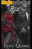 Blue (Darkness falls Book 3)
