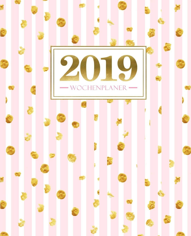 Wochenplaner 2019: 19 x 23 cm: Goldene Punkte auf rosa Streifen 6323 Taschenbuch – 2. Oktober 2018 Papeterie Bleu Gray & Gold Publishing 1640016325
