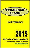 Texas Bar Flash : Civil Procedure: A study guide for the Texas Bar Exam