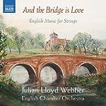 The Bridge Is Love [Julian Lloyd Webb...
