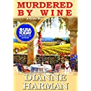 Murdered By Wine: A Cedar Bay Cozy Mystery (Cedar Bay Cozy Mystery Series Book 13)