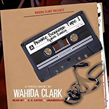 Private Sessions Tape 1: Kyron Santos Audiobook by Wahida Clark Narrated by  Mr. Gates, Serena L. Carter