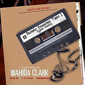 Private Sessions Tape 1: Kyron Santos Hörbuch von Wahida Clark Gesprochen von:  Mr. Gates, Serena L. Carter