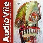 Audiovile | Michael A. Arnzen
