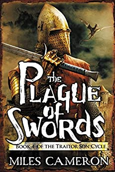The Plague of Swords (The Traitor Son Cycle) by [Cameron, Miles]