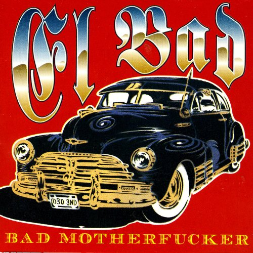 Bad Motherfucker [Explicit]