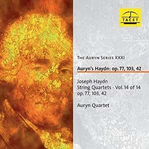 The Auryn Series XXXI : Auryn's Haydn: op. 77, 103, 42
