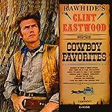Rawhide's Clint Eastwood Sings Cowboy Favorites by Clint Eastwood (2010-06-22)