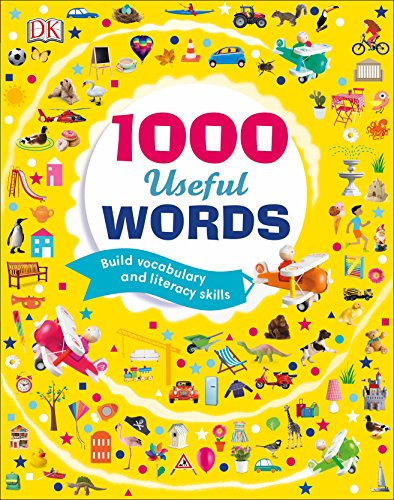 1000 Useful Words: Build Vocabulary and Literacy Skills by DK Children