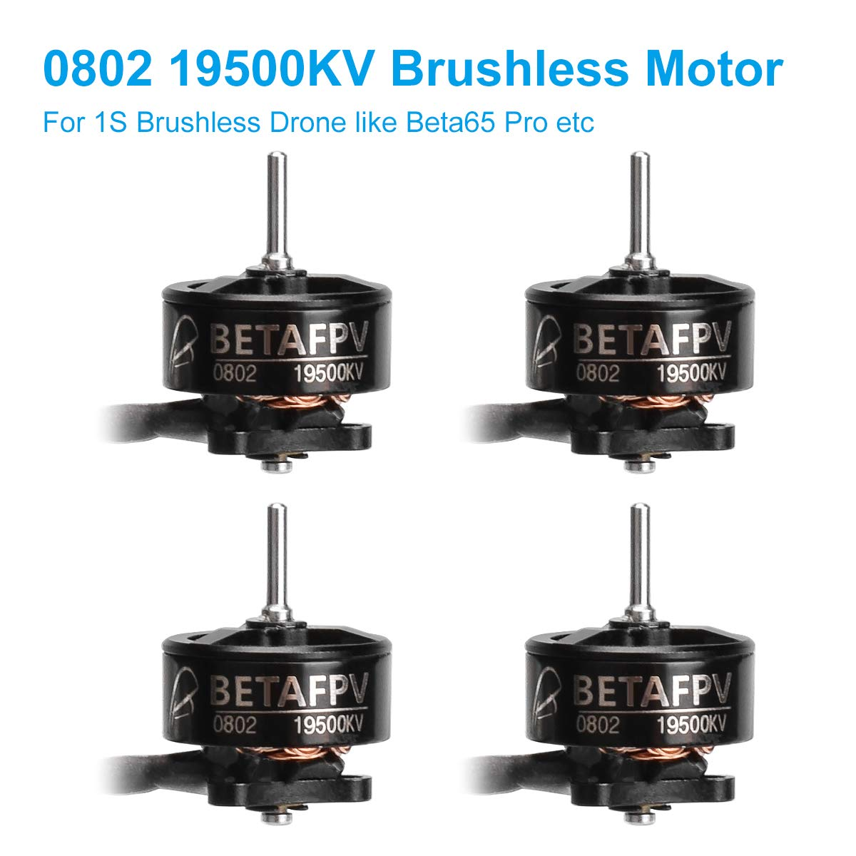 BETAFPV 4pcs 0802 19500KV Brushless Motors for FPV Racing Tiny Whoop 1S Brushless Drone Like Beta65 pro