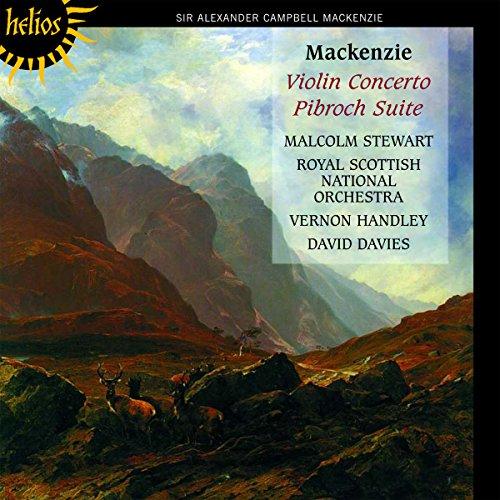 Mackenzie: Violin Concerto, Pibroch Series