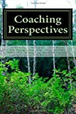 Coaching Perspectives, Center Coaching Certification and Dorothy Montgomery, 1468089374