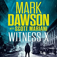 Witness X Audiobook by Mark Dawson, Mariani Scott Narrated by David Thorpe