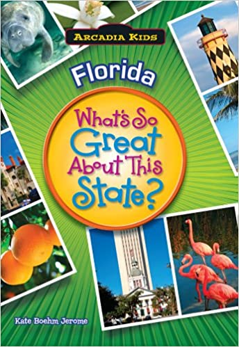 florida whats so great about this state arcadia kids