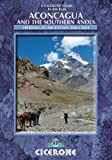 Aconcagua: Ascent routes and expeditions in the Southern Andes (Cicerone British Mountains S)