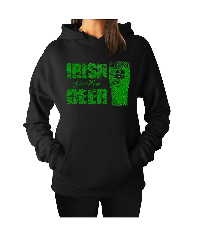 080ed29f055 Women s Irish You Were Beer St. Patricks Day Hoodie Hooded Sweater Black  hot sale