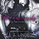 Diamonds Audiobook by K.A. Linde Narrated by Erin Mallon