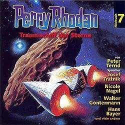 Traumschiff der Sterne (Perry Rhodan Hörspiel 07)