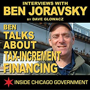Ben Joravsky Talks about Tax-Increment Financing Radio/TV Program