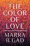 The Color of Love: A Story of a Mixed-Race Jewish Girl