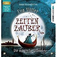 Zeitenzauber - Die magische Gondel: 1. Teil.