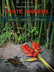Exotic Gardens of the Eastern Caribbean
