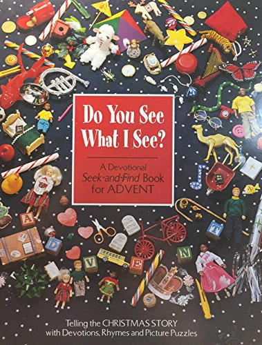 Do You See What I See? -A Devotional Seek-and-Find Book for Advent (Mead Arden)