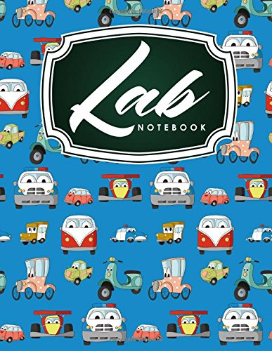 Read Online Lab Notebook: Laboratory Record Graph Note Book Diary for Primary Record of Research, Hypotheses, Experiments and Initial Analysis, Cute Cars & Trucks Cover (Volume 99) pdf epub