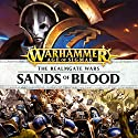 Sands of Blood: Age of Sigmar: The Hunt for Nagash, Book 2 Audiobook by Josh Reynolds Narrated by Gareth Armstrong, John Banks, Ian Brooker, Beth Chalmers, Steve Conlin, Toby Longworth, Ramon Tikaram
