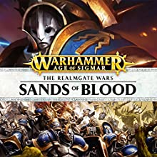 Sands of Blood: Age of Sigmar Audiobook by Josh Reynolds Narrated by Gareth Armstrong, John Banks, Ian Brooker, Beth Chalmers, Steve Conlin, Toby Longworth, Ramon Tikaram