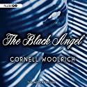 The Black Angel Audiobook by Cornell Woolrich Narrated by Hillary Huber