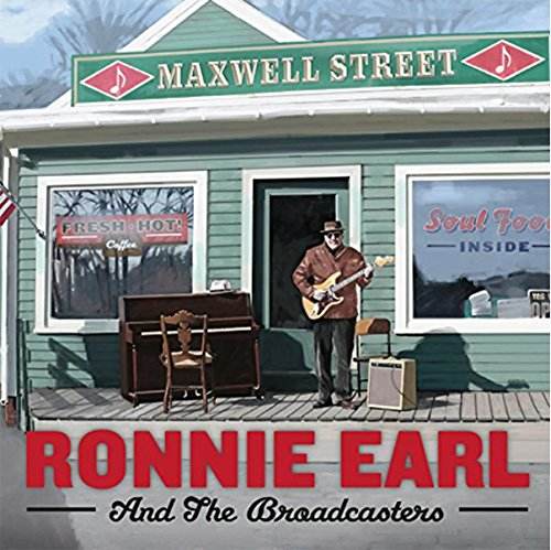 Ronnie Earl & The Broadcasters – Maxwell Street 61kirJS7-YL