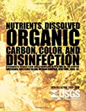 Nutrients, Dissolved Organic Carbon, Color, and Disinfection Byproducts in Base Flow and Stormflow in Streams of the Croton Watershed, Westchester and Putnam Counties, New York, 2000?02, 1054U. S. Department 1054U.S. Department of the Interior, 1496058909