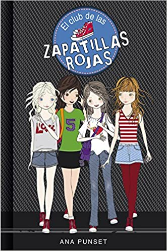 El club de las zapatillas rojas / The Red Slippers Club (Spanish Edition): Ana Punset, Paula Fernández González: 9788484410812: Amazon.com: Books