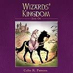 Wizards' Kingdom | Colin R. Parsons