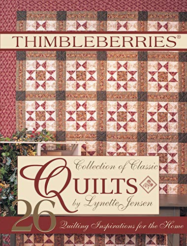Thimbleberries® Collection of Classic Quilts: 26 Quilting Inspirations for the Home (Thimbleberries Classic Country)