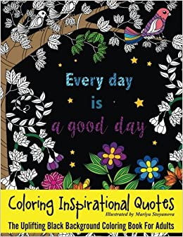 Amazon.com: Coloring Inspirational Quotes: The Uplifting ...