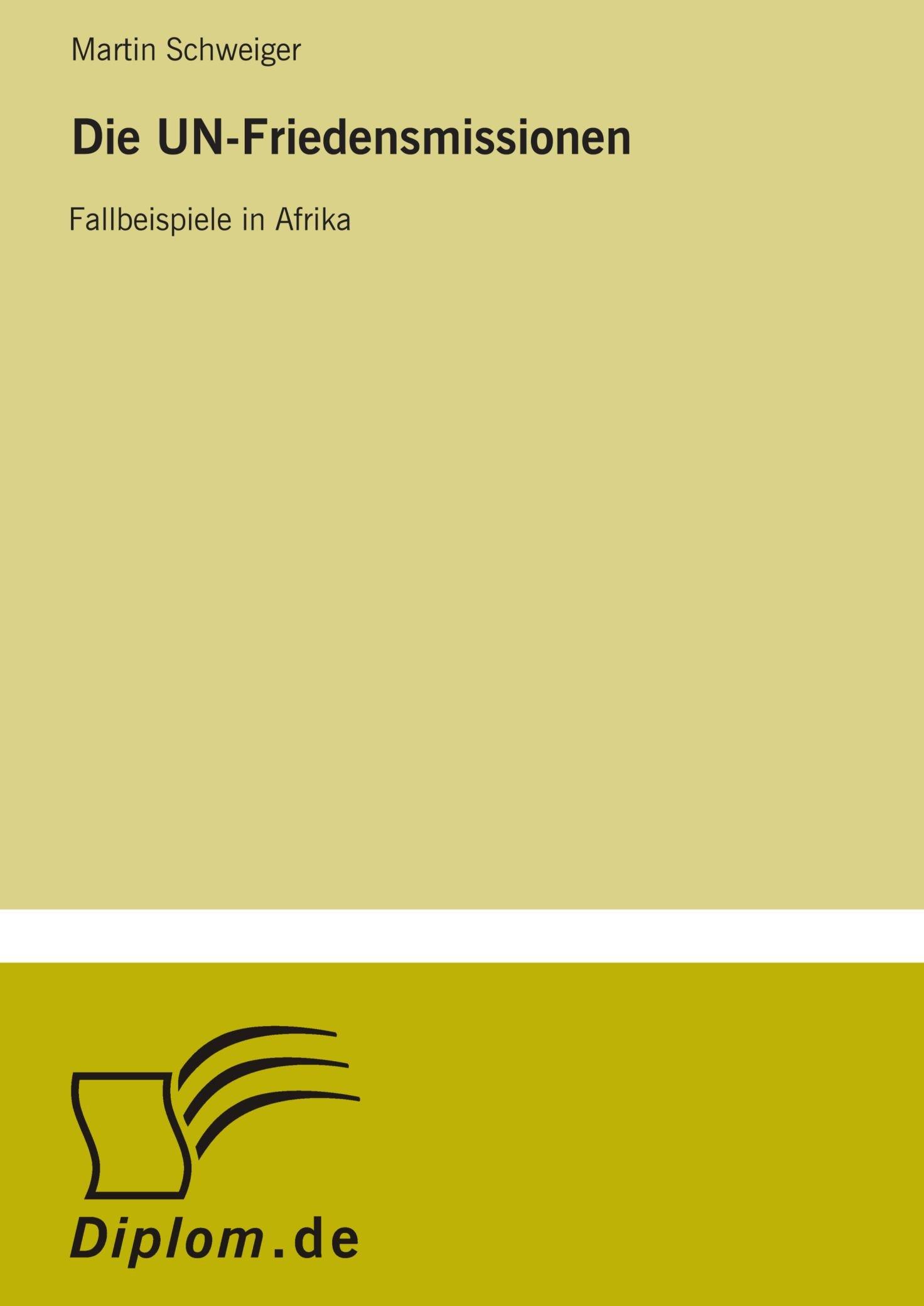 Download Die UN-Friedensmissionen: Fallbeispiele in Afrika (German Edition) pdf