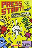 Game Over, Super Rabbit Boy! A Branches Book (Press Start! #1)