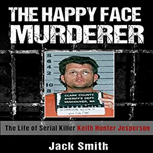 The Happy Face Murderer Audiobook