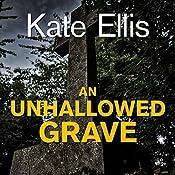 An Unhallowed Grave | Kate Ellis