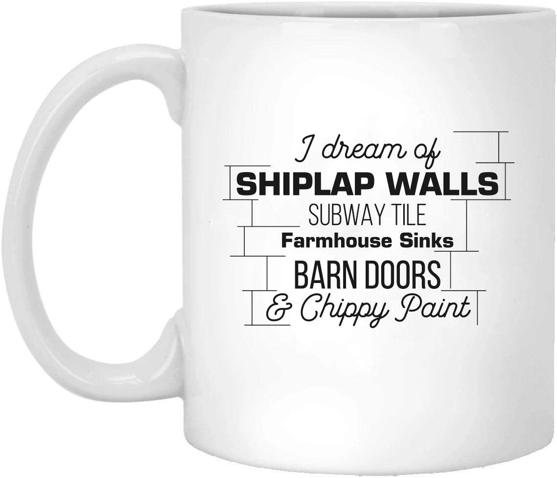 ROMANRIC - Fixer Upper, Fixer Upper Gift, Joanna Gaines, Shiplap Walls Chippy Paint Farmhouse Decor Funny Interior Designer Gift White Mug 01_WM267 Mug 15oz