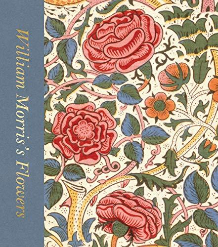 - William Morris's Flowers