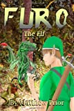 Furo the Elf, Matthew Prior, 1495318931