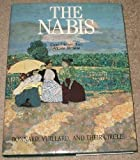 The Nabis : Bonnard, Vuillard and Their Circle, Freches-Thory, Claire and Terrasse, Antoine, 0810936542