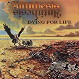 Dying For Life by Antithesis (2001-08-28)